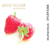 stawberry pixel and dot art of... | Shutterstock .eps vector #391893388
