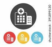 hospital icon   Shutterstock .eps vector #391899130