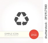 simple recycle sign isolated on ... | Shutterstock .eps vector #391917580