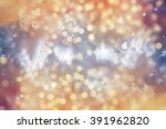 abstract blurred  and silver... | Shutterstock . vector #391962820