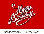happy birthday lettering... | Shutterstock . vector #391978624