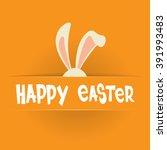 rabbit ears bunny happy easter... | Shutterstock .eps vector #391993483