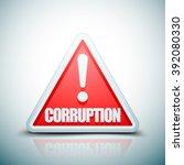 corruption hazard sign | Shutterstock .eps vector #392080330