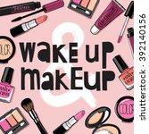 hand drawn cosmetics set. nail... | Shutterstock .eps vector #392140156