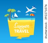 time to travel  summer vacation.... | Shutterstock .eps vector #392271076
