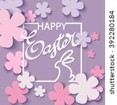 happy easter flower background... | Shutterstock .eps vector #392280184