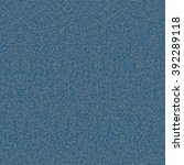 grey noise on a blue background ... | Shutterstock .eps vector #392289118