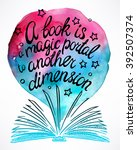 hand drawn book with the quote... | Shutterstock .eps vector #392507374