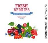 delicious fresh wild and garden ...   Shutterstock .eps vector #392749873