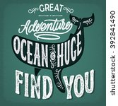 great adventure find you. retro ... | Shutterstock .eps vector #392841490
