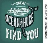 great adventure find you. retro ...   Shutterstock .eps vector #392841490