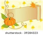 autumnal banner with pumpkin... | Shutterstock .eps vector #39284323