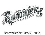 summer. hand drawn vintage...   Shutterstock .eps vector #392927836