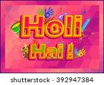 holi hai meaning its holi ... | Shutterstock .eps vector #392947384