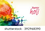 happy holi. indian fest party... | Shutterstock .eps vector #392968390