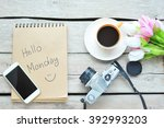 hello monday   coffee with... | Shutterstock . vector #392993203