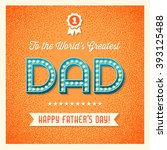 happy father's day card with... | Shutterstock .eps vector #393125488