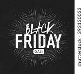 black friday calligraphic... | Shutterstock . vector #393130033