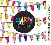happy birthday lettering on... | Shutterstock . vector #393131014