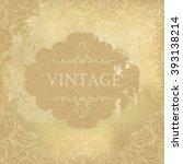 aged vintage ornamental old... | Shutterstock . vector #393138214