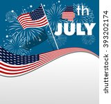 fourth of july background | Shutterstock .eps vector #393202174