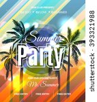 summer beach party flyer with... | Shutterstock .eps vector #393321988