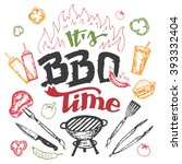 it's barbecue time. hand drawn... | Shutterstock .eps vector #393332404
