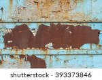 chipped paint on iron surface... | Shutterstock . vector #393373846
