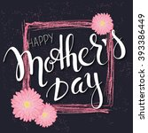 vector hand drawn mothers day... | Shutterstock .eps vector #393386449