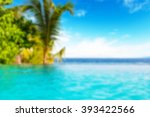 blur swimming pool on tropicla... | Shutterstock . vector #393422566