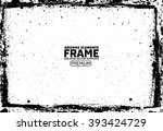 grunge frame   abstract texture ... | Shutterstock .eps vector #393424729