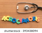 Small photo of acrocyanosis colorful word on the wooden background