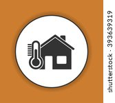 home icon with thermometer icon.... | Shutterstock .eps vector #393639319
