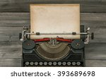 antique typewriter with grungy... | Shutterstock . vector #393689698