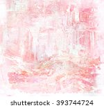 abstract art background. oil... | Shutterstock . vector #393744724
