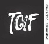 hand drawn chalk typography... | Shutterstock .eps vector #393767950