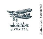 adventure awaits motivational... | Shutterstock .eps vector #393802960