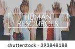 human resources employment... | Shutterstock . vector #393848188
