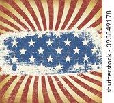 american themed flag background.... | Shutterstock .eps vector #393849178