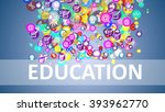 concept education. background... | Shutterstock . vector #393962770