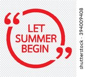 let summer begin lettering... | Shutterstock .eps vector #394009408