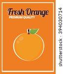 orange juice poster. vector... | Shutterstock .eps vector #394030714