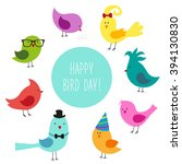 Stock vector cute childish bird day card with funny cartoon characters of birds and hand written text 394130830