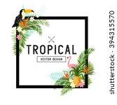 tropical border design. vector... | Shutterstock .eps vector #394315570