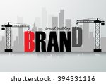 design brand building concept ... | Shutterstock .eps vector #394331116