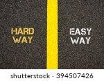 Antonym Concept Of Hard Way...