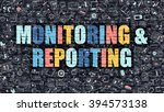 monitoring and reporting.... | Shutterstock . vector #394573138