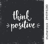 think positive. hand drawn... | Shutterstock .eps vector #394593280