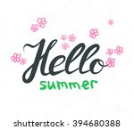 hand lettering with phrase... | Shutterstock .eps vector #394680388