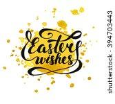 easter wishes vector typography ...   Shutterstock .eps vector #394703443